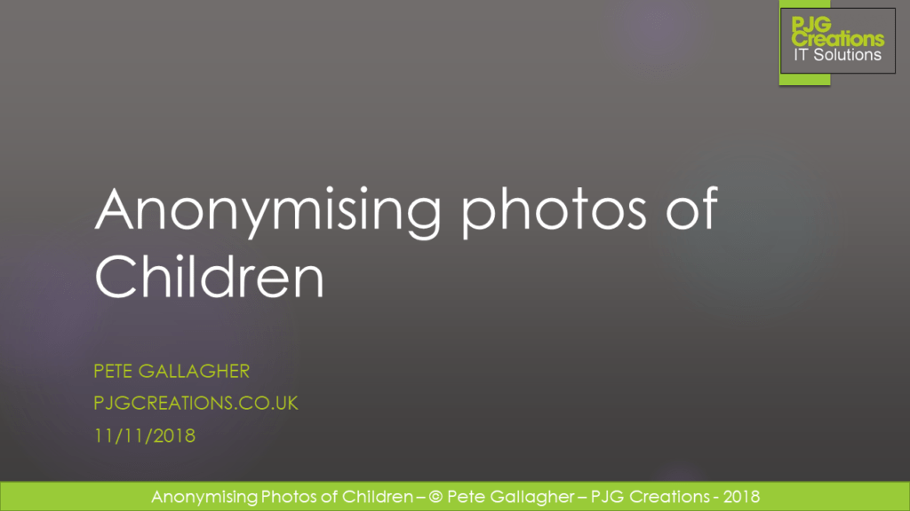 Anonymising Photos of Children – November 2018