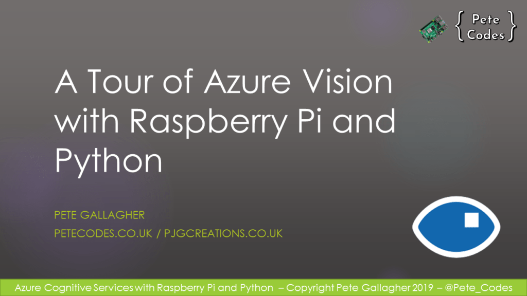 A Tour of Azure VIsion with Raspberry Pi and Python