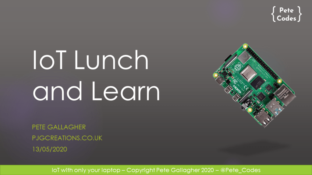 IoT Lunch and Learn – May 2020