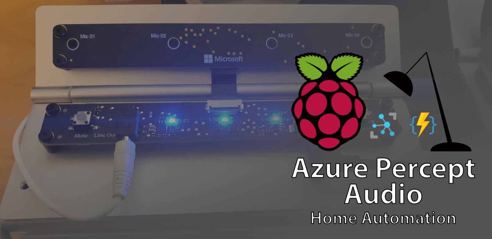 Azure Percept Audio - Home Automation